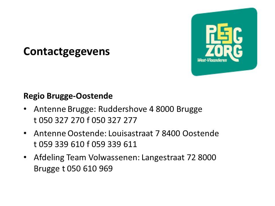 Contactgegevens Regio Brugge-Oostende Antenne Brugge: Ruddershove 4 8000 Brugge t 050 327 270 f 050 327 277 Antenne Oostende: Louisastraat 7 8400 Oost