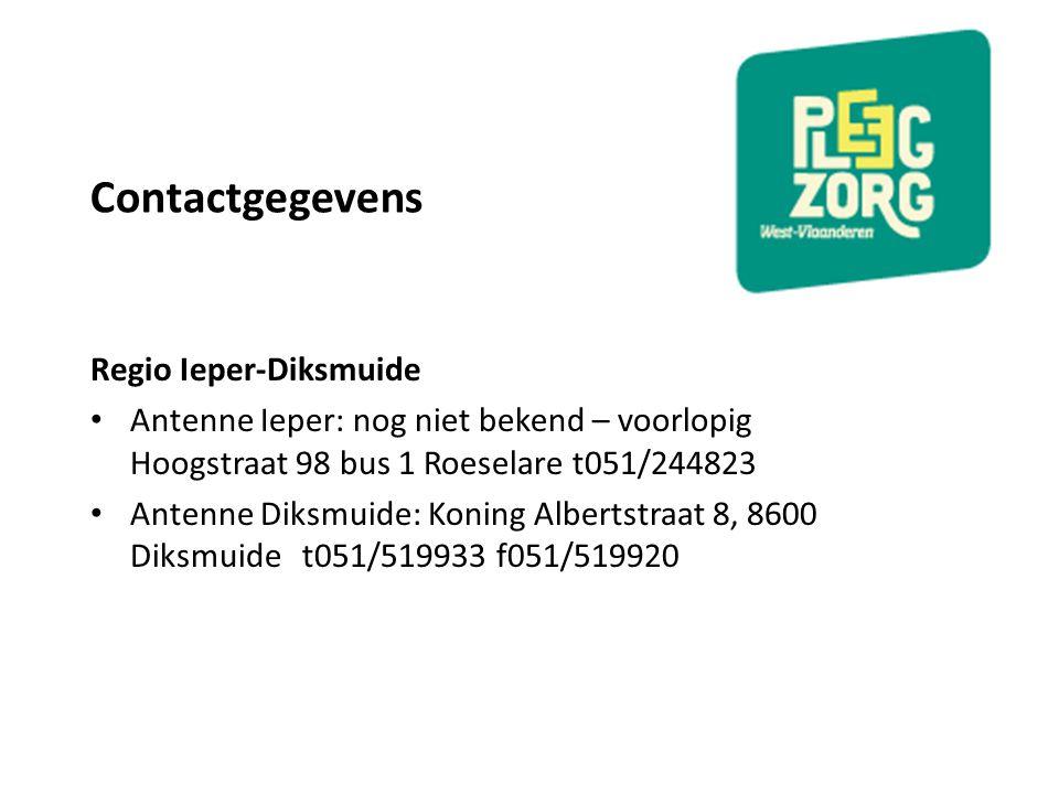 Contactgegevens Regio Ieper-Diksmuide Antenne Ieper: nog niet bekend – voorlopig Hoogstraat 98 bus 1 Roeselare t051/244823 Antenne Diksmuide: Koning A