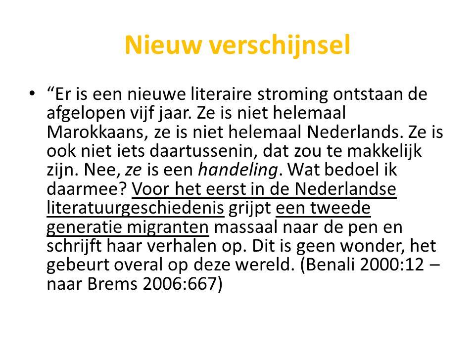 """Nieuw verschijnsel """"Er is een nieuwe literaire stroming ontstaan de afgelopen vijf jaar. Ze is niet helemaal Marokkaans, ze is niet helemaal Nederland"""