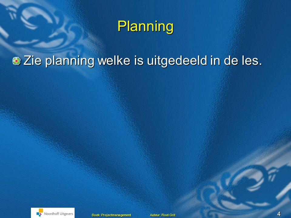 Projectmanagement BLOK C Les 8 Toets Hoofdstuk 2 Hoofdstuk 1 en 2 Het project Mensen en projecten Mensen en projecten