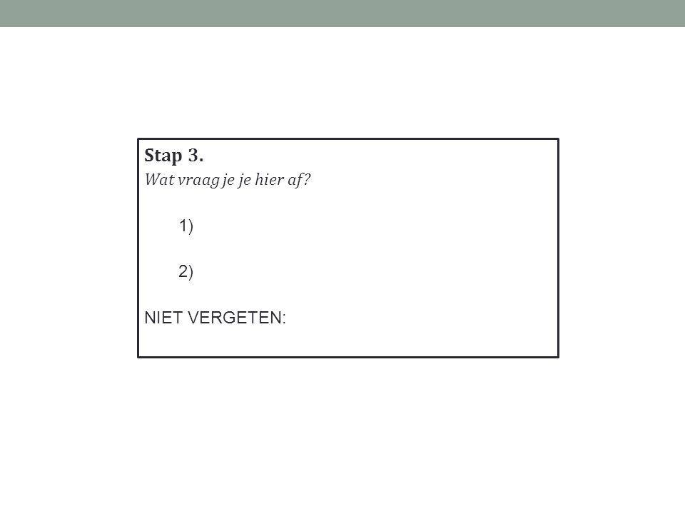 Stap 2. 1) 2)
