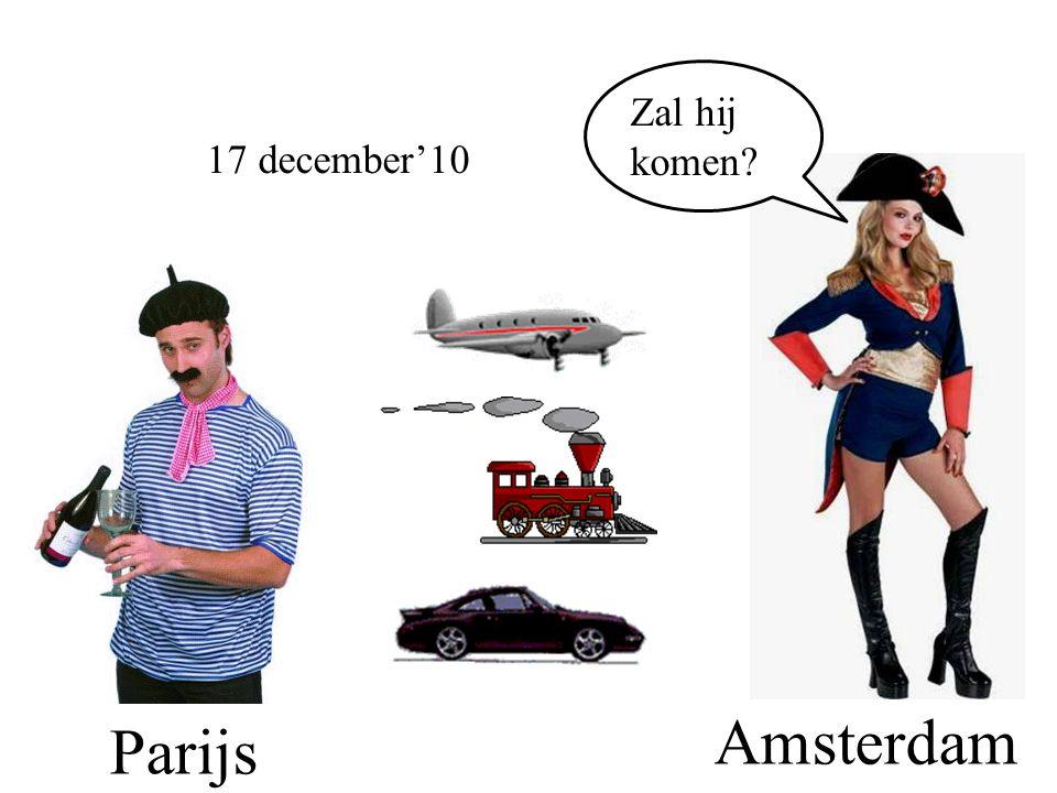 Parijs Amsterdam Zal hij komen? 17 december'10