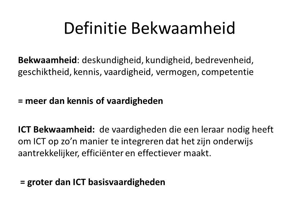 Definitie Bekwaamheid Bekwaamheid: deskundigheid, kundigheid, bedrevenheid, geschiktheid, kennis, vaardigheid, vermogen, competentie = meer dan kennis of vaardigheden ICT Bekwaamheid: de vaardigheden die een leraar nodig heeft om ICT op zo'n manier te integreren dat het zijn onderwijs aantrekkelijker, efficiënter en effectiever maakt.