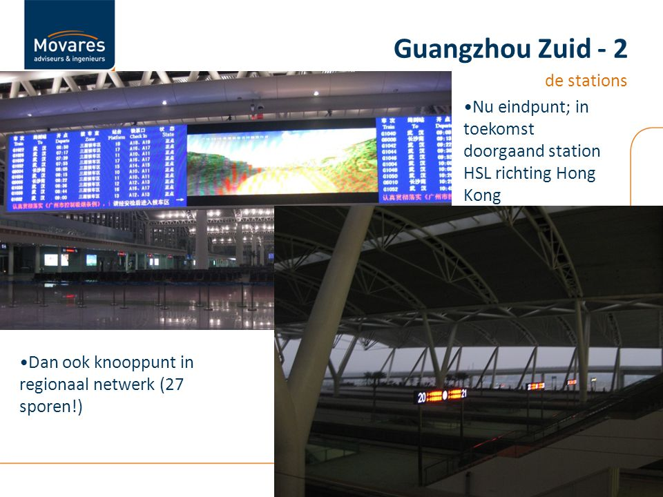 Nu eindpunt; in toekomst doorgaand station HSL richting Hong Kong Guangzhou Zuid - 2 de stations Dan ook knooppunt in regionaal netwerk (27 sporen!)