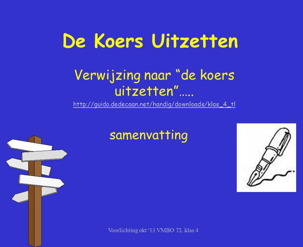 """De Koers Uitzetten Verwijzing naar """"de koers uitzetten""""….. http://guido.dedecaan.net/handig/downloads/klas_4_tl samenvatting"""