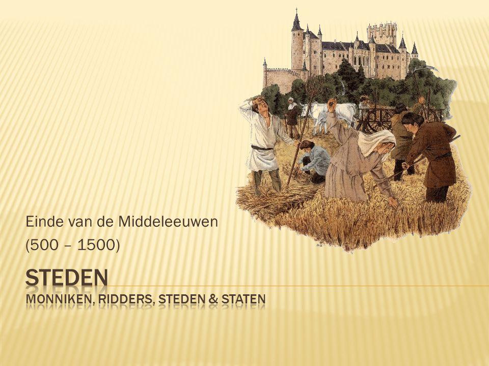 Einde van de Middeleeuwen (500 – 1500)