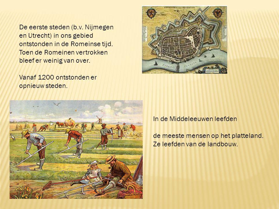 -stadsrecht -burger -poorter -schout -schepenen -burgemeester -rakkers Steden onstonden op verschillende manieren: -door een goede ligging van water- of verkeersweg -bij belangrijke kerken -bij een handelsplaats -bij een kasteel Mensen woonden graag bij: -een riviermonding (water) -kasteel (bescherming) -hoger gelegen plaatsen Deventer, Tiel en Groningen zijn Middeleeuwse steden.