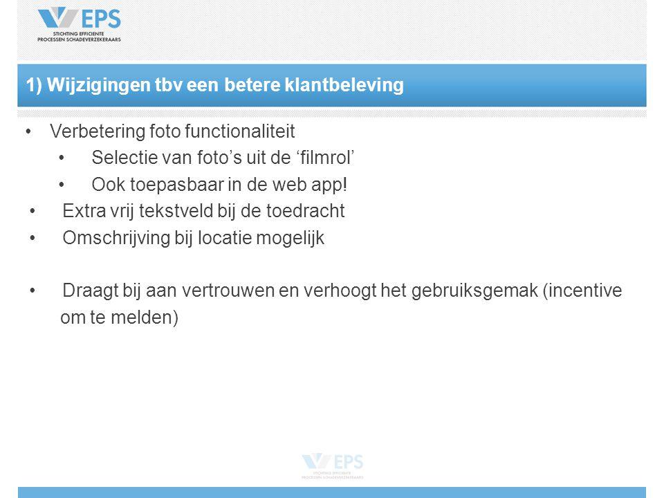 Verbetering foto functionaliteit Selectie van foto's uit de 'filmrol' Ook toepasbaar in de web app.