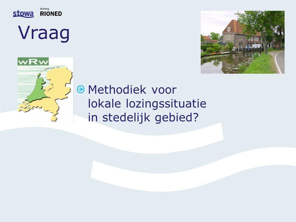 Vraag Methodiek voor lokale lozingssituatie in stedelijk gebied?