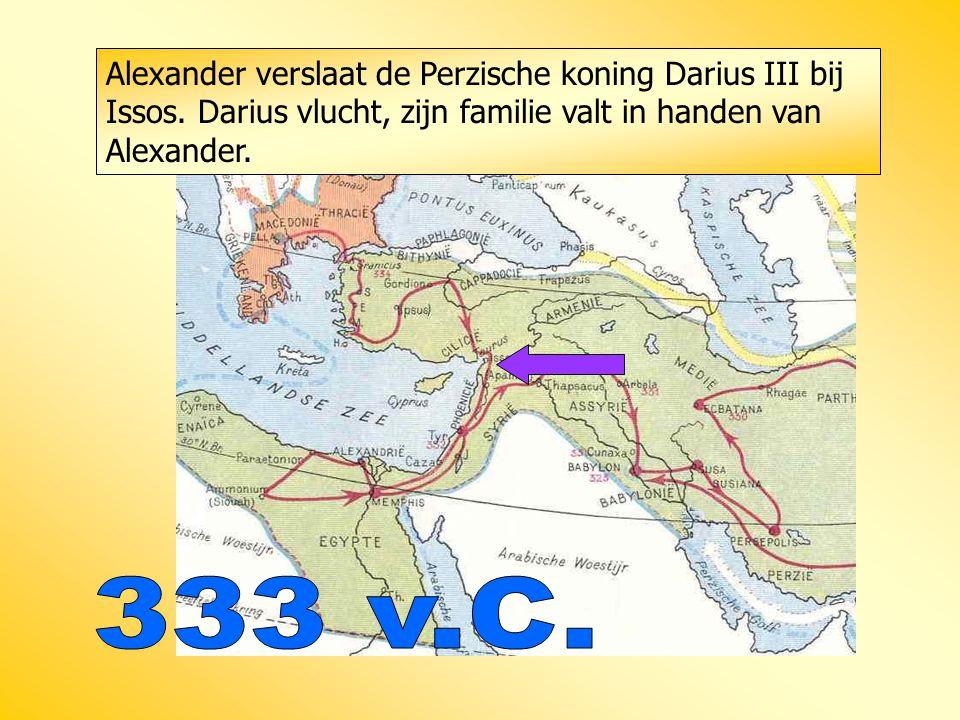 Alexander verslaat de Perzische koning Darius III bij Issos. Darius vlucht, zijn familie valt in handen van Alexander.