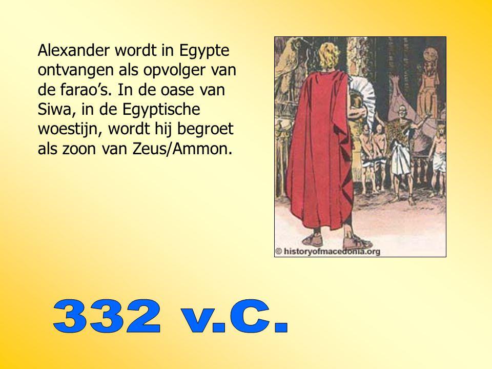 Alexander wordt in Egypte ontvangen als opvolger van de farao's. In de oase van Siwa, in de Egyptische woestijn, wordt hij begroet als zoon van Zeus/A