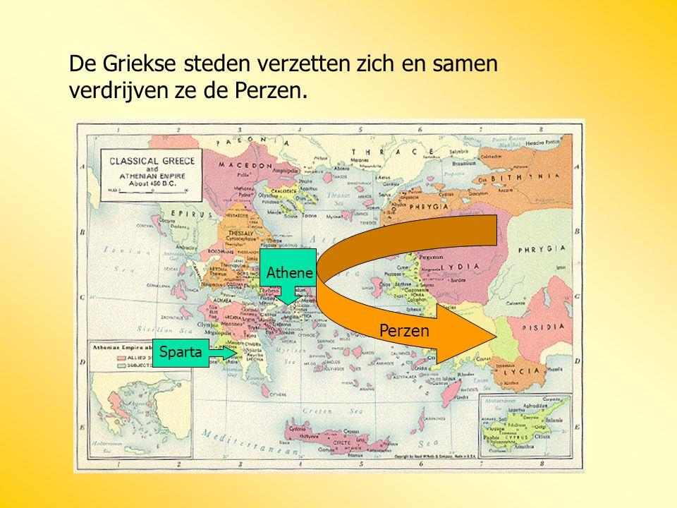 De Griekse steden verzetten zich en samen verdrijven ze de Perzen. Athene Sparta Perzen