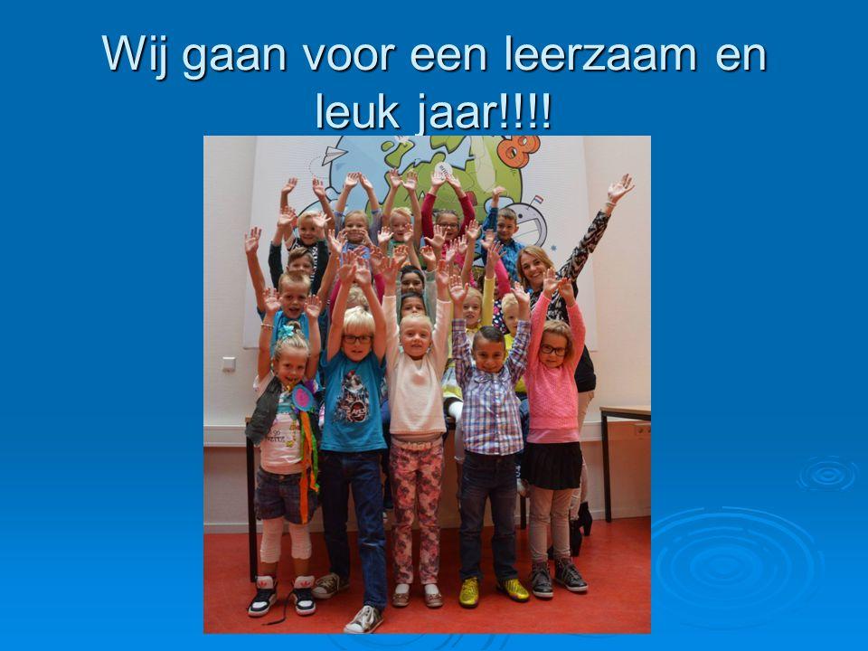 Wij gaan voor een leerzaam en leuk jaar!!!!