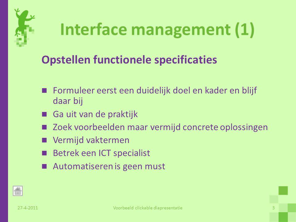Interface Management (2) 27-4-2011Voorbeeld clickable diapresentatie4