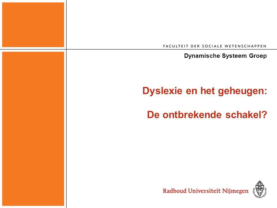 Modeleren: Teufelskreis Dyslexie en het Geheugen Dynamische Systeem Groep: 15-10-2004 Eenvoudige dynamica van verwerving van de leesvaardigheid.