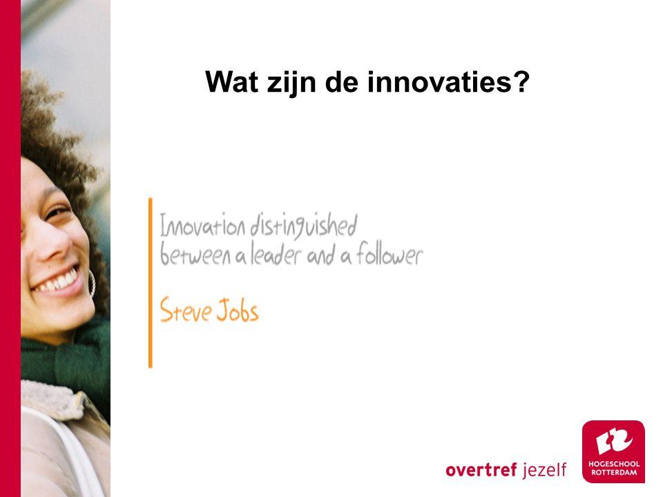 Wat zijn de innovaties?