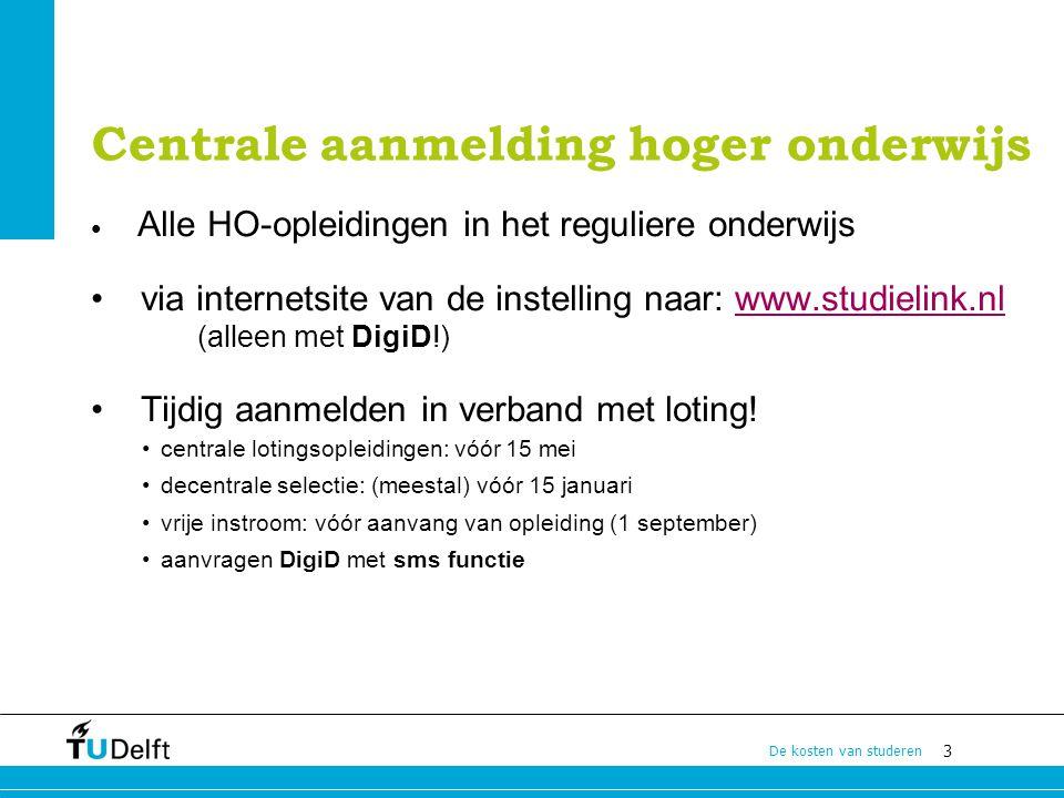 14 De kosten van studeren Bijverdienen Regels: in 2012 mag een student naast de studiefinanciering € 13.362 bijverdienen (aan belastbaar loon).