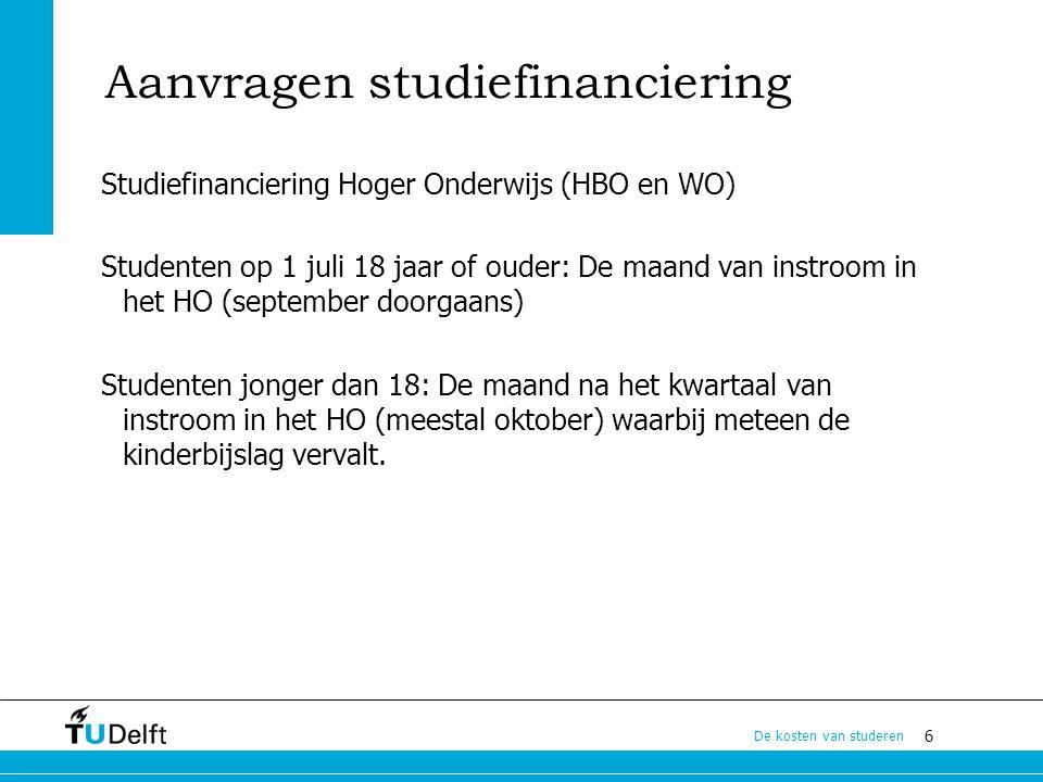 17 De kosten van studeren Overheidsplannen II Sociaal leenstelsel.