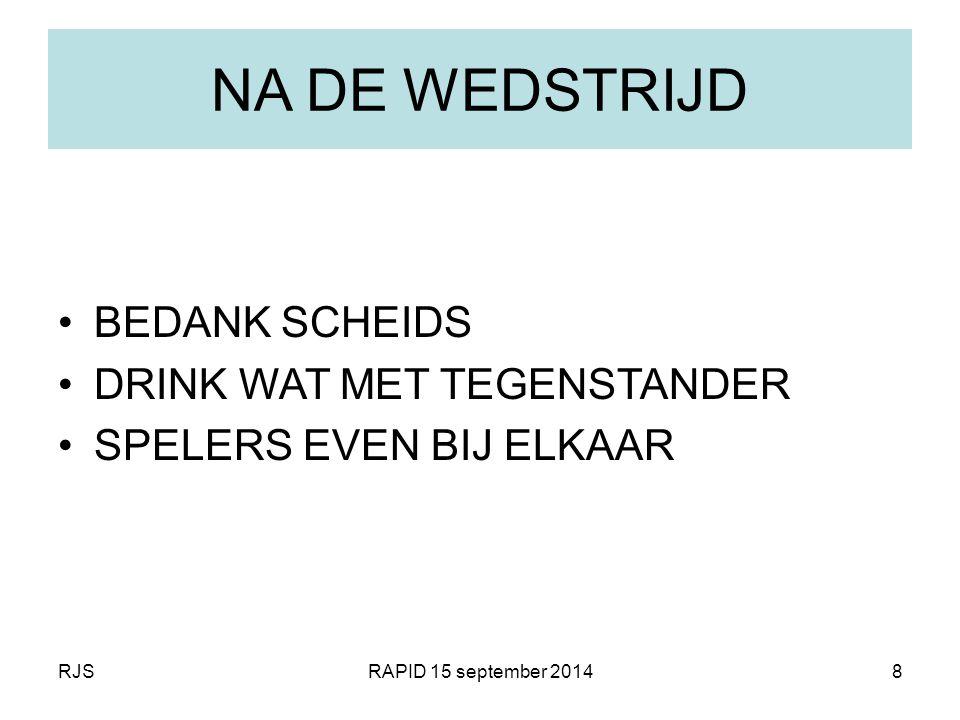 RJSRAPID 15 september 20148 NA DE WEDSTRIJD BEDANK SCHEIDS DRINK WAT MET TEGENSTANDER SPELERS EVEN BIJ ELKAAR