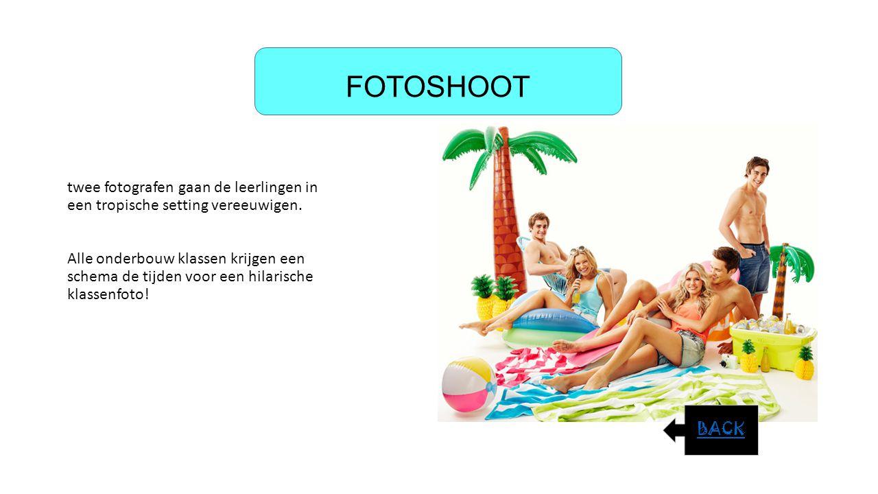 FOTOSHOOT twee fotografen gaan de leerlingen in een tropische setting vereeuwigen. Alle onderbouw klassen krijgen een schema de tijden voor een hilari