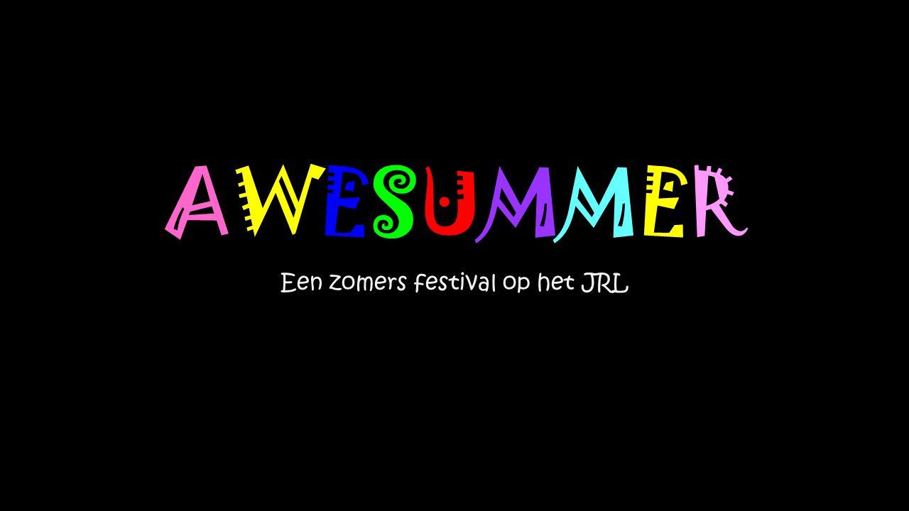 AWESUMMER Een zomers festival op het JRL