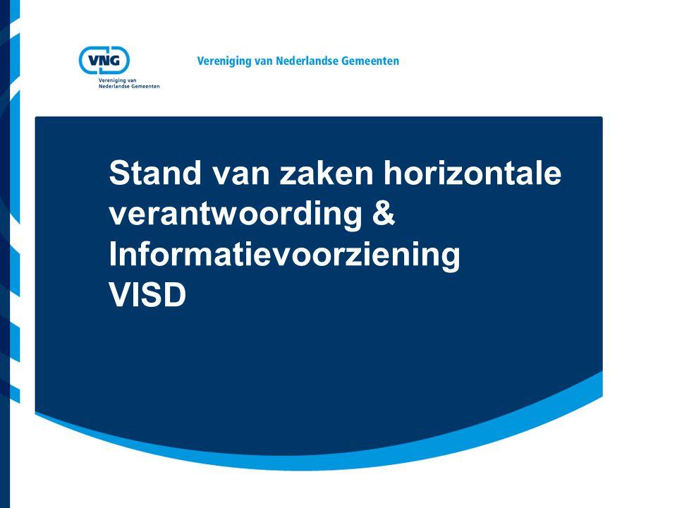 Stand van zaken horizontale verantwoording & Informatievoorziening VISD