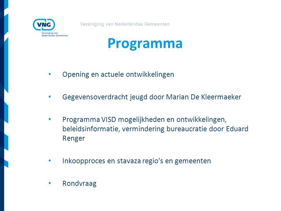 Vereniging van Nederlandse Gemeenten Programma Opening en actuele ontwikkelingen Gegevensoverdracht jeugd door Marian De Kleermaeker Programma VISD mo