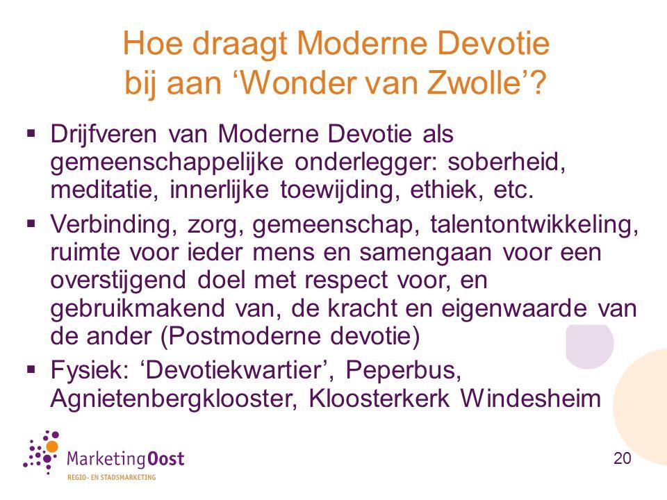  Drijfveren van Moderne Devotie als gemeenschappelijke onderlegger: soberheid, meditatie, innerlijke toewijding, ethiek, etc.  Verbinding, zorg, gem