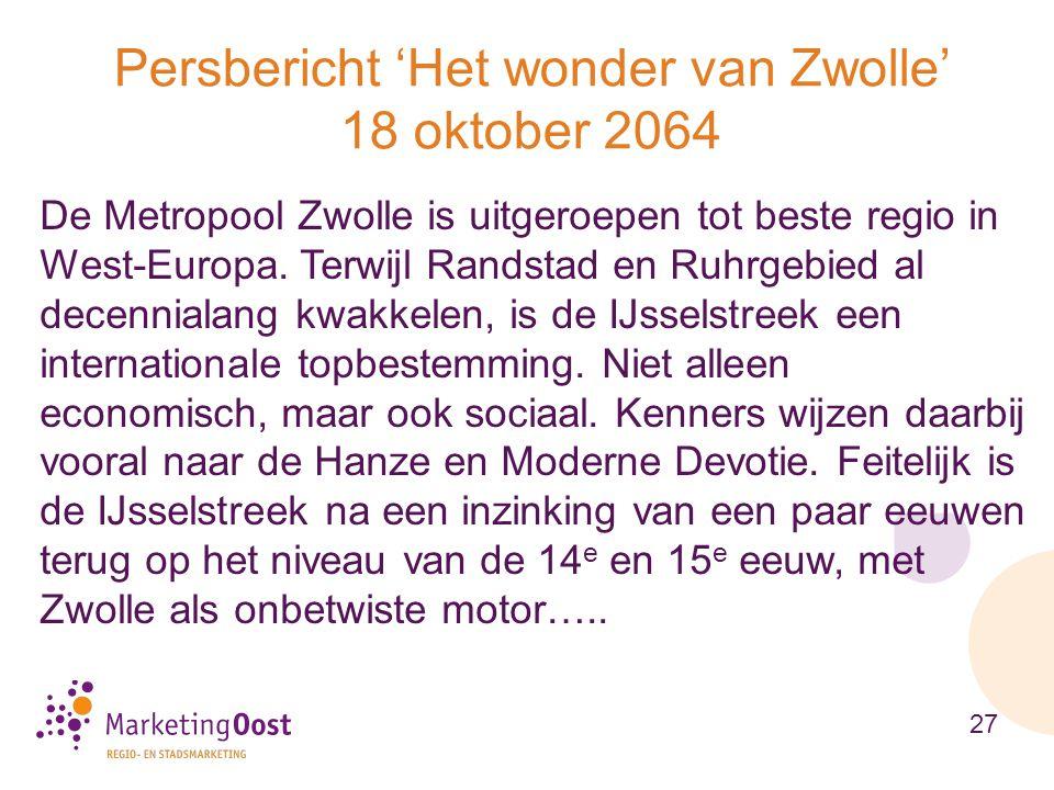 De Metropool Zwolle is uitgeroepen tot beste regio in West-Europa. Terwijl Randstad en Ruhrgebied al decennialang kwakkelen, is de IJsselstreek een in