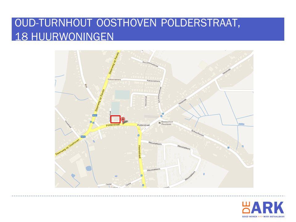 OUD-TURNHOUT OOSTHOVEN POLDERSTRAAT, 18 HUURWONINGEN