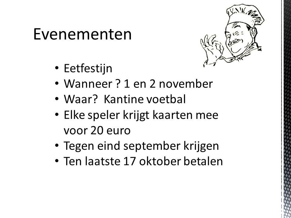 Eetfestijn Wanneer .1 en 2 november Waar.
