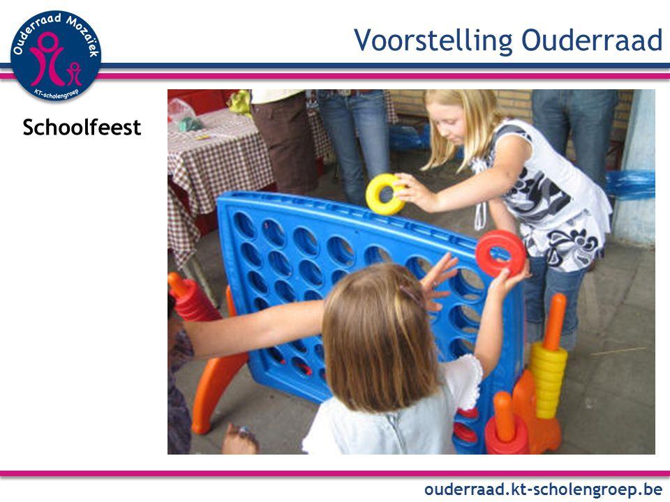 Voorstelling Ouderraad ouderraad.kt-scholengroep.be Schoolfeest