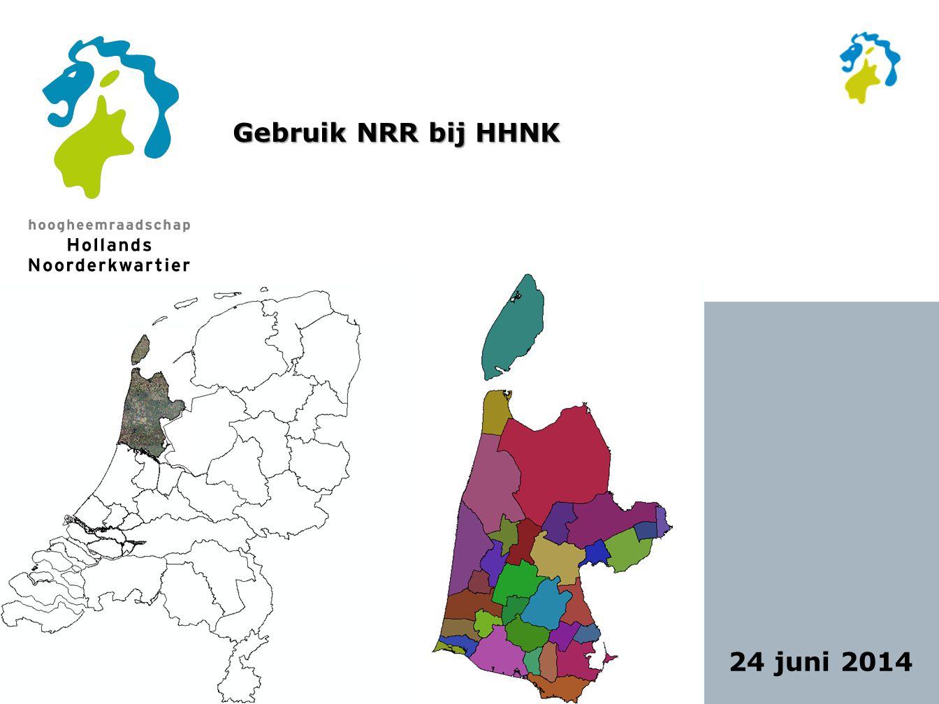 Gebruik NRR bij HHNK 24 juni 2014