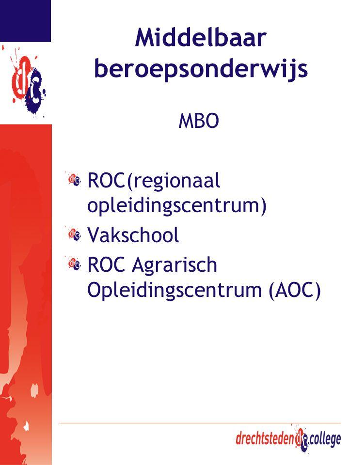 Middelbaar beroepsonderwijs MBO ROC(regionaal opleidingscentrum) Vakschool ROC Agrarisch Opleidingscentrum (AOC)