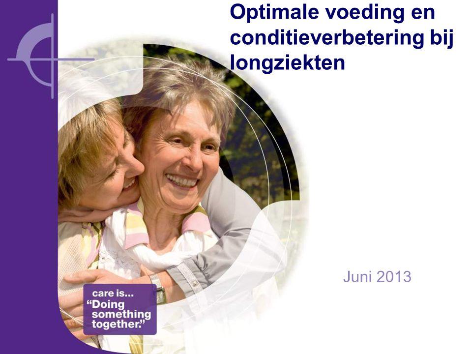 Optimale voeding en conditieverbetering bij longziekten Juni 2013