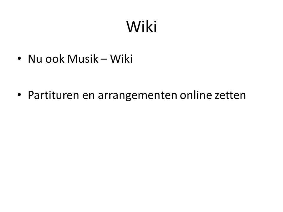 Wiki Nu ook Musik – Wiki Partituren en arrangementen online zetten