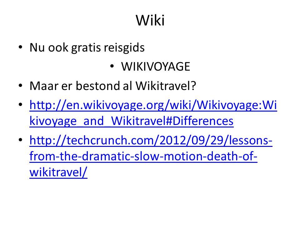 Wiki Nu ook gratis reisgids WIKIVOYAGE Maar er bestond al Wikitravel.