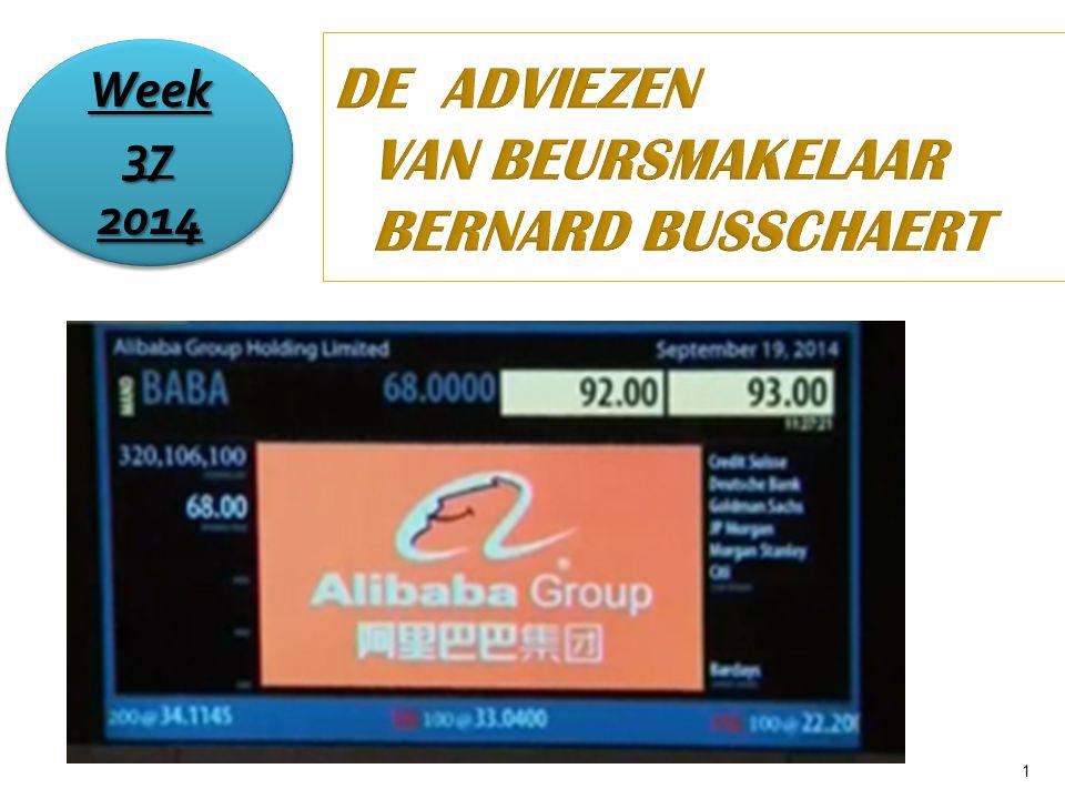 1 DE ADVIEZEN VAN BEURSMAKELAAR BERNARD BUSSCHAERT Week 37 2014 2014