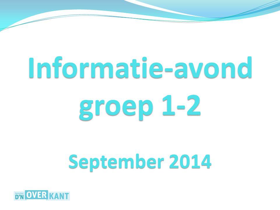 Informatie-avond groep 1-2 September 2014