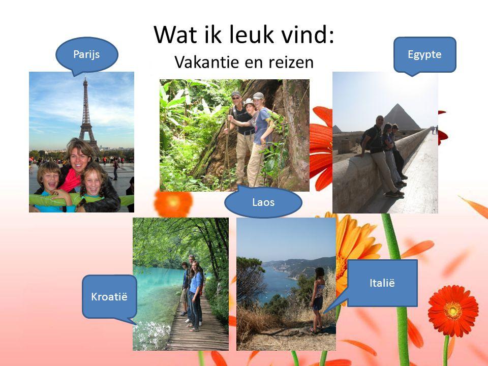 Wat ik leuk vind: Vakantie en reizen Parijs Kroatië Italië Laos Egypte