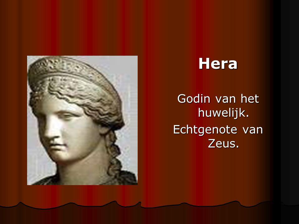 Hera Godin van het huwelijk. Echtgenote van Zeus.