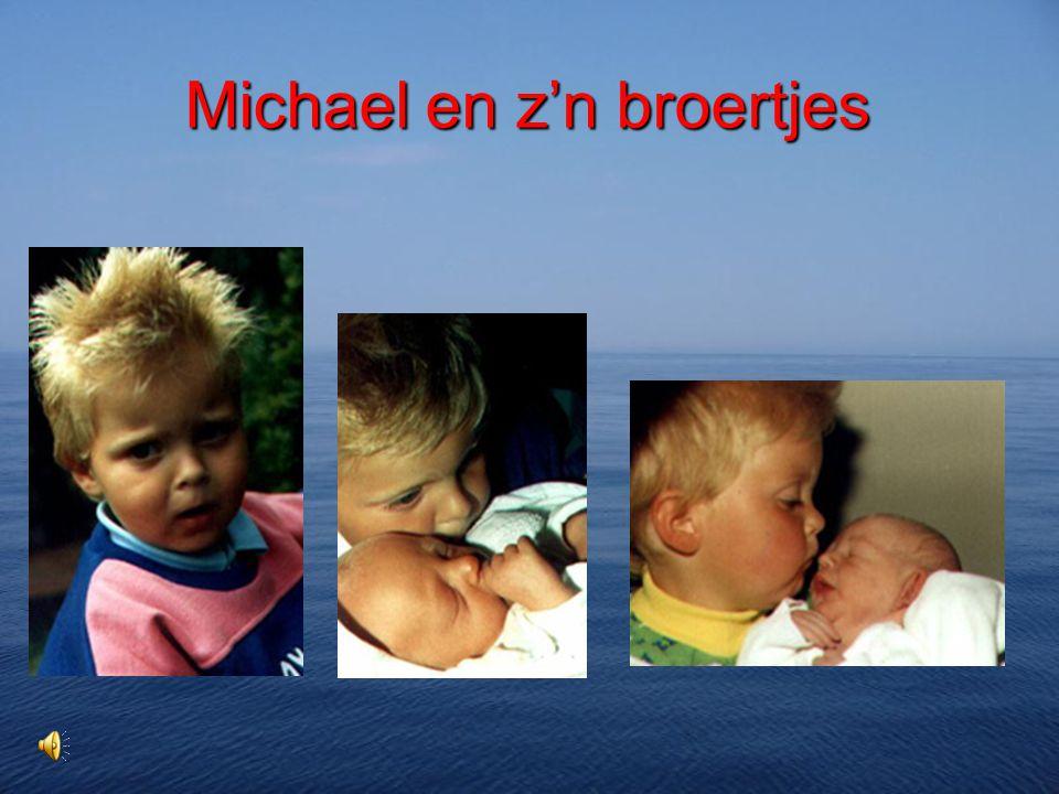 Michael en z'n broertjes