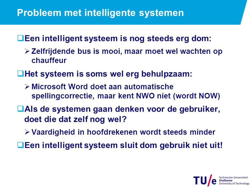 Conclusies. De intelligentie in systemen neemt nog steeds toe.