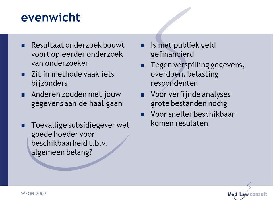 WEON 2009 randvoorwaarden Consent eerdere deelnemers Privacy bescherming Vergelijkbaarheid Technische aspecten