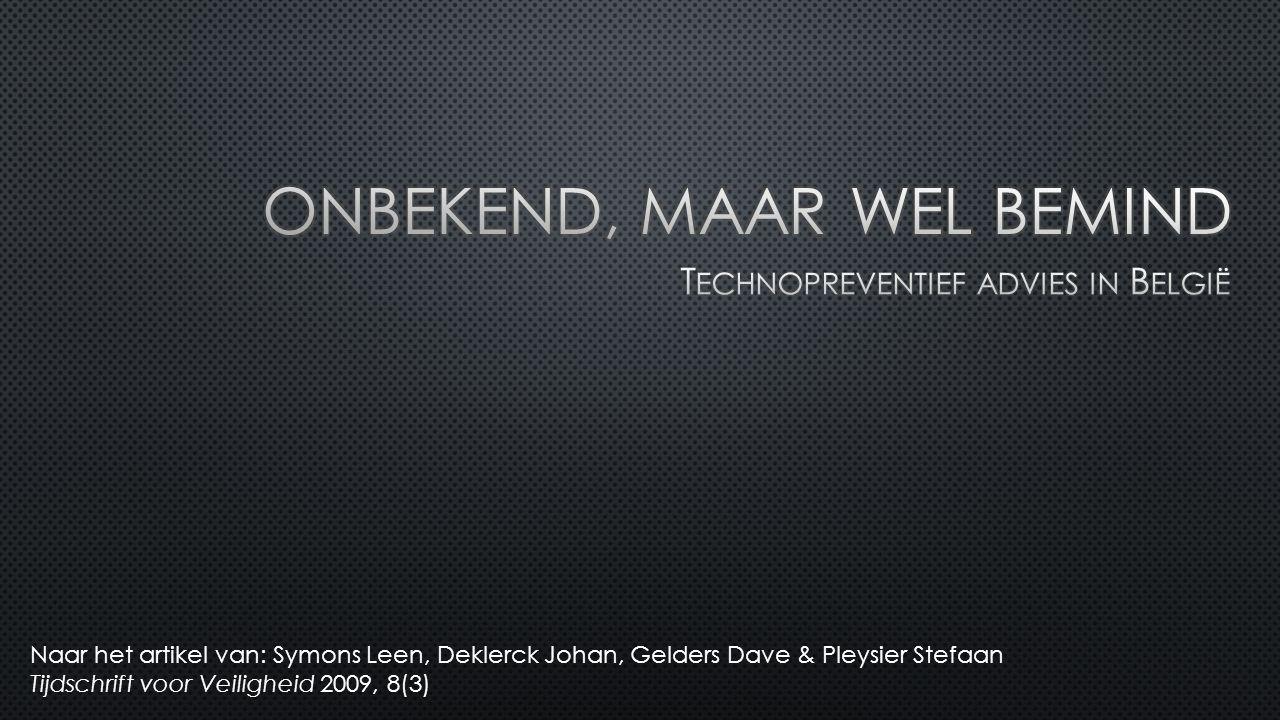 Naar het artikel van: Symons Leen, Deklerck Johan, Gelders Dave & Pleysier Stefaan Tijdschrift voor Veiligheid 2009, 8(3)