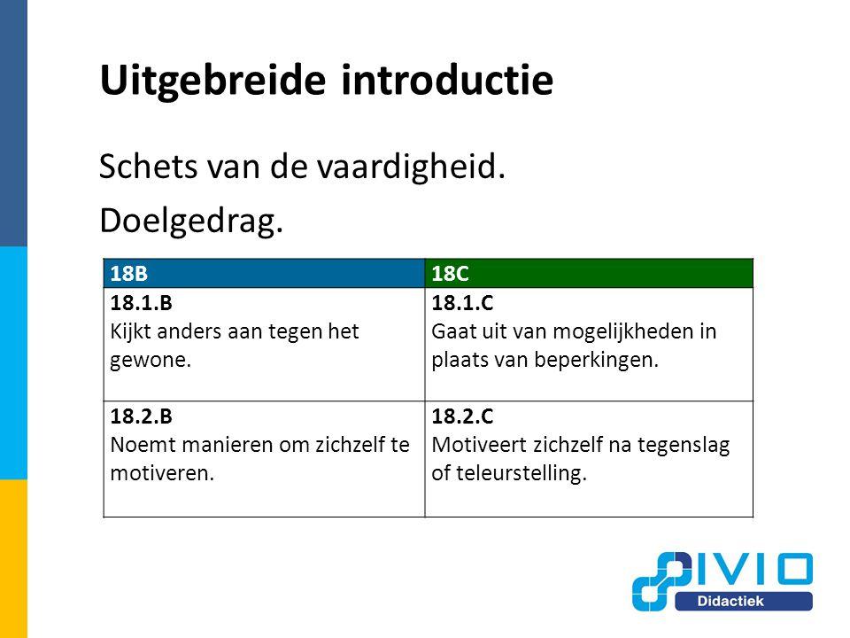 Uitgebreide introductie Schets van de vaardigheid.