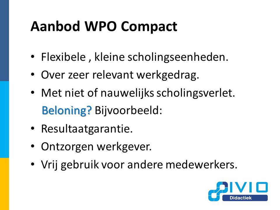 Aanbod WPO Compact Flexibele, kleine scholingseenheden.