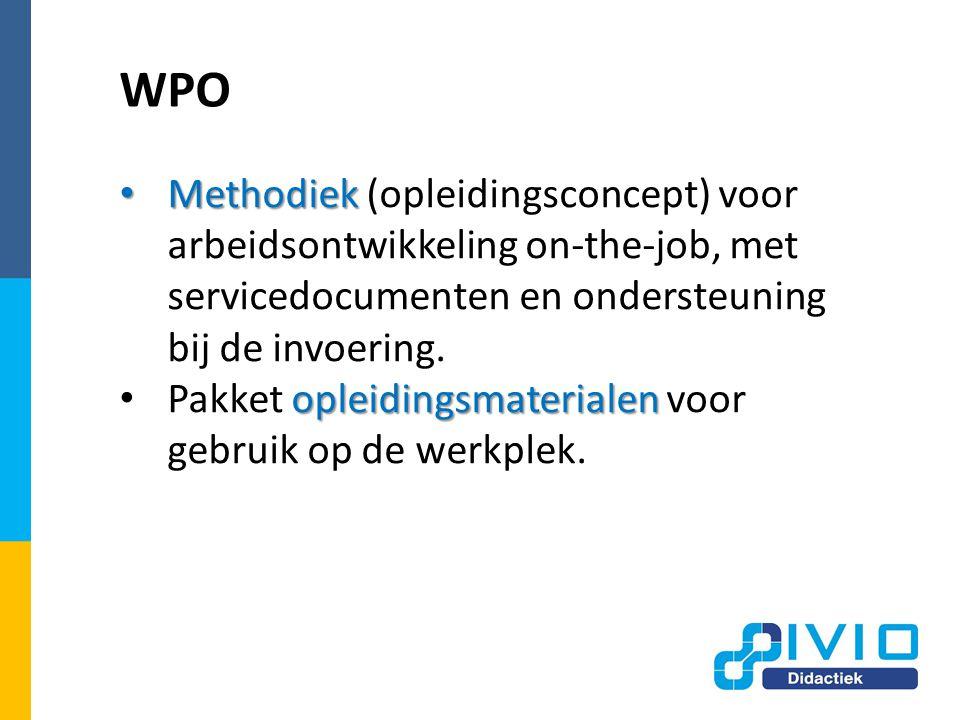 WPO Methodiek Methodiek (opleidingsconcept) voor arbeidsontwikkeling on-the-job, met servicedocumenten en ondersteuning bij de invoering.