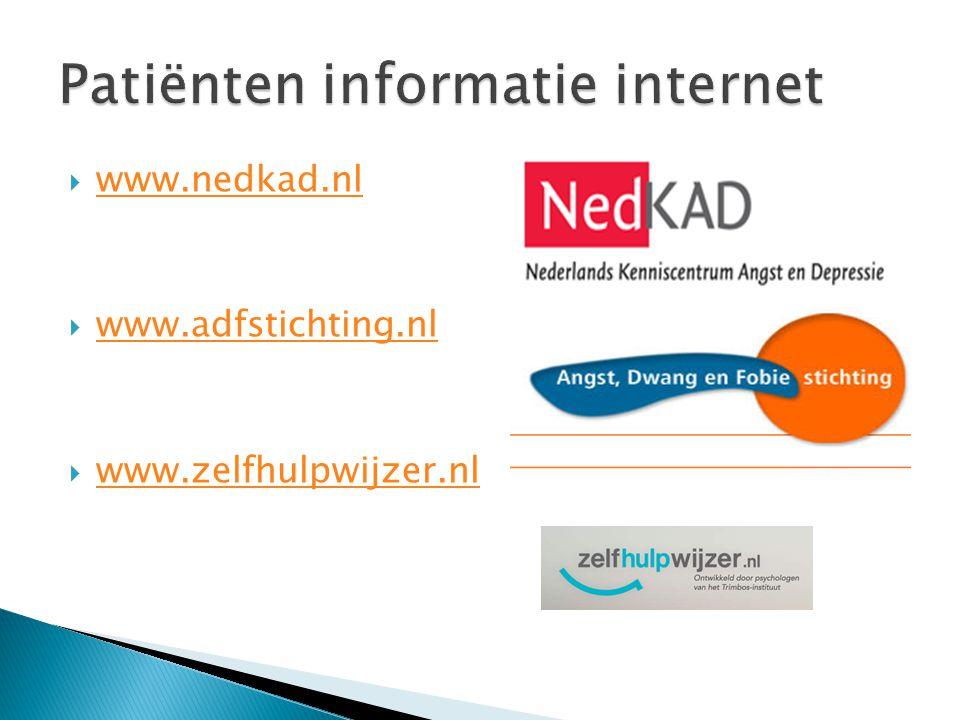  www.nedkad.nl www.nedkad.nl  www.adfstichting.nl www.adfstichting.nl  www.zelfhulpwijzer.nl www.zelfhulpwijzer.nl