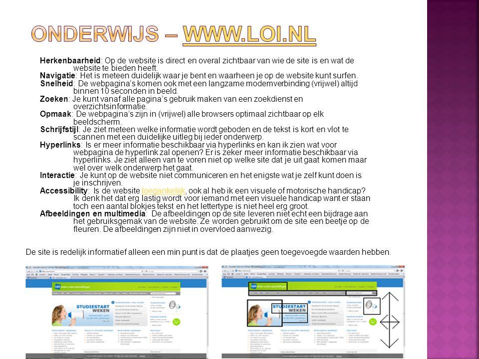 Herkenbaarheid: Op de website is direct en overal zichtbaar van wie de site is en wat de website te bieden heeft. Navigatie: Het is meteen duidelijk w